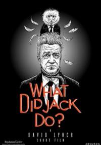 Co zrobił Jack? (2017) plakat