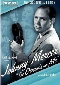 Johnny Mercer: The Dream's on Me (2009) plakat