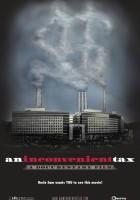 plakat - An Inconvenient Tax (2009)