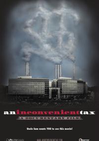 An Inconvenient Tax (2009) plakat