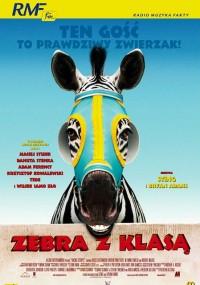 Zebra z klasą (2005) plakat