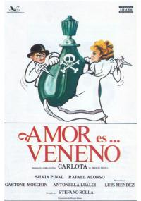 Carlota: Amor es... veneno (1981) plakat