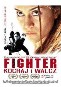 Fighter: kochaj i walcz (2007) plakat