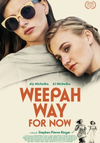 Weepah way for now (2015) plakat