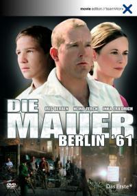 Die Mauer - Berlin '61 (2006) plakat