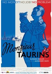 Monsieur Taurins (2011) plakat
