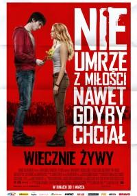 Wiecznie żywy (2013) plakat