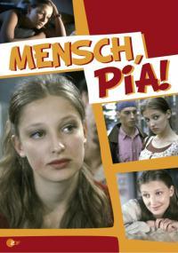 Mensch, Pia! (1996) plakat