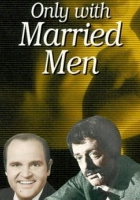 plakat - Only with Married Men (1974)