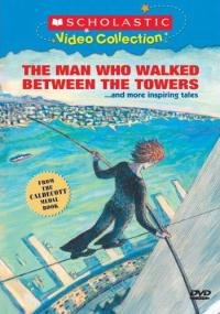 The Man Who Walked Between the Towers (2005) plakat