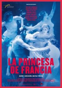 La Princesa de Francia (2014) plakat