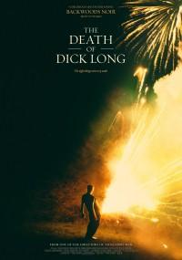 Dick Long nie żyje (2019) plakat