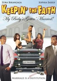 Keepin' the Faith: My Baby's Gettin' Married! (2009) plakat