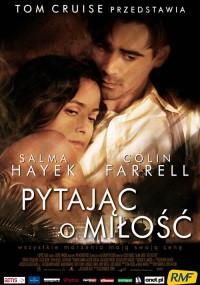 Pytając o miłość (2006) plakat