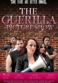 The Guerilla Picture Show (2013) plakat