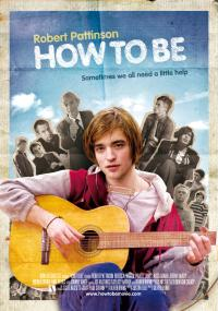 How to Be (2008) plakat