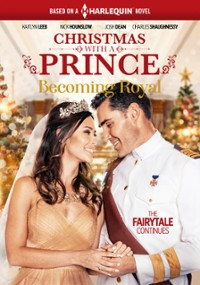 Christmas with a Prince: Becoming Royal (2019) plakat