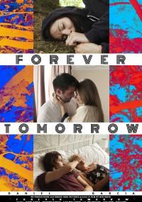 Forever Tomorrow (2016) plakat