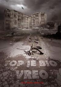 Top je bio vreo (2014) plakat