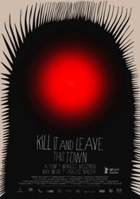 Zabij to i wyjedź z tego miasta (2019) plakat