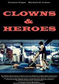 Clowns & Heroes (2013) plakat