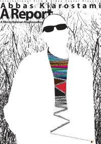 Abbas Kiarostami: A Report (2013) plakat