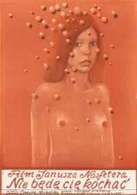 Nie będę cię kochać (1973) plakat