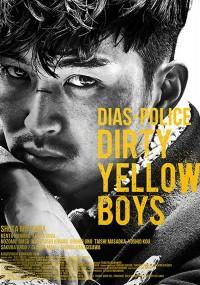 Dias Police: Dirty Yellow Boys (2016) plakat