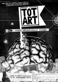 Totart, czyli odzyskiwanie rozumu (2014) plakat