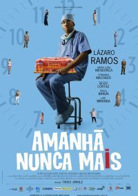 Amanhã Nunca Mais (2011) plakat