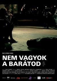 Nie jestem twoim przyjacielem (2009) plakat