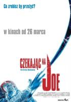 plakat - Czekając na Joe (2003)