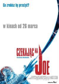 Czekając na Joe (2003) plakat