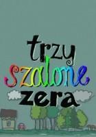 plakat - Trzy szalone zera (1999)