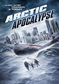 Arktyczna apokalipsa (2019) plakat