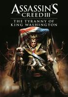 plakat - Assassin's Creed III: Tyrania Króla Waszyngtona (2013)