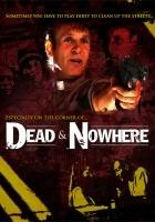 plakat - Dead & Nowhere (2008)