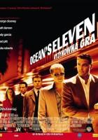 plakat - Ocean's Eleven: Ryzykowna gra (2001)