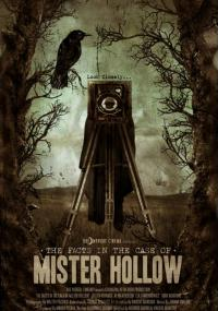 The Facts in the Case of Mister Hollow