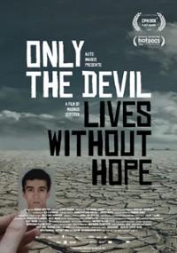 Tylko diabeł żyje bez nadziei (2020) plakat