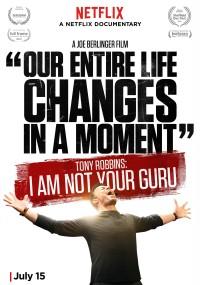 Tony Robbins: Nie jestem Twoim guru (2016) plakat
