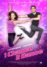 1 Chance 2 Dance (2013) plakat