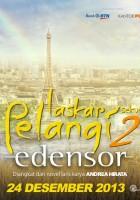 plakat - Laskar Pelangi 2 - Edensor (2013)