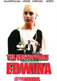 The Unstoppable Edwina Chambers
