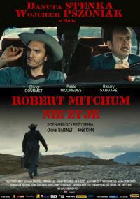 Robert Mitchum nie żyje (2010) plakat