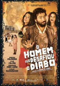 O Homem Que Desafiou o Diabo (2007) plakat