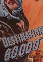 Destination 60,000 (1957) plakat