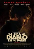 plakat - Saluda al diablo de mi parte (2011)