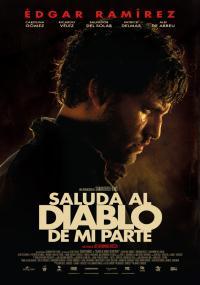 Saluda al diablo de mi parte (2011) plakat