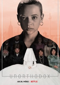 Unorthodox (Serial TV 2020-2020) - Filmweb